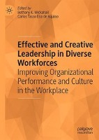 The Impact of Effective and Creative Leadership on Diverse Workforces