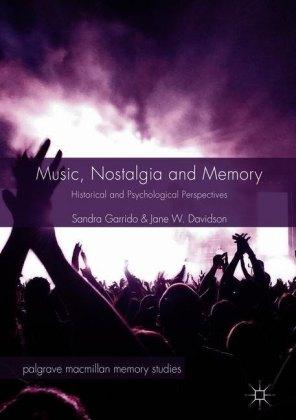 Music, Nostalgia and Memory