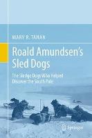 Roald Amundsen's Sled Dogs