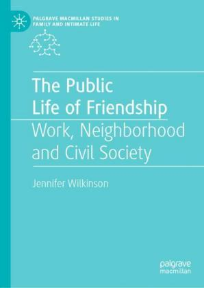 The Public Life of Friendship