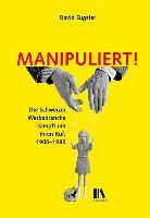 Manipuliert!