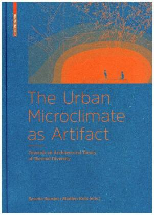 The Urban Microclimate as Artifact