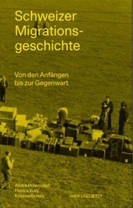 Schweizer Migrationsgeschichte