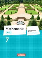 Mathematik real 7. Schuljahr Schülerbuch. Differenzierende Ausgabe Nordrhein-Westfalen