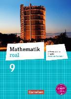 Mathematik real 9. Schuljahr Schülerbuch. Differenzierende Ausgabe Nordrhein-Westfalen