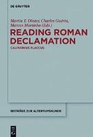 Reading Roman Declamation - Calpurnius Flaccus