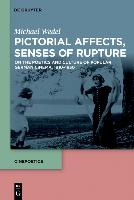 Pictorial Affects, Senses of Rupture
