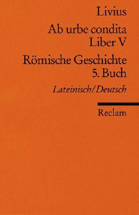Ab urbe condita. Liber V / Römische Geschichte. 5. Buch