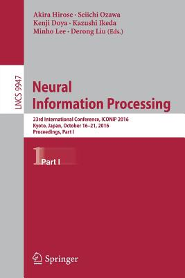 Neural Information Processing Part I