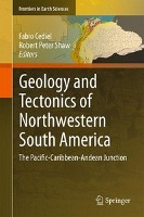 Geology and Tectonics of Northwestern South America