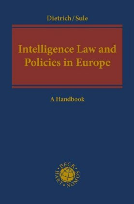 Intelligence Law and Policies in Europe