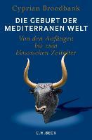 Die Geburt der mediterranen Welt
