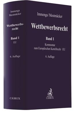 Wettbewerbsrecht  Band 1: EU. Kommentar zum Europäischen Kartellrecht