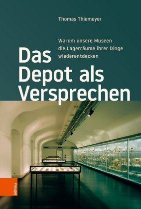 Das Depot Als Versprechen Door Thiemeyer Thomas