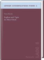 Euphrat und Tigris im Alten Orient