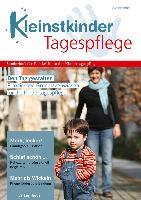 Den Tag gestalten - Praktisches Grundlagenwissen für die Kindertagespflege