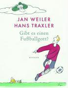 Traxler, H.: Gibt es einen Fußballgott?