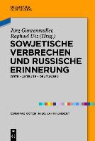 Sowjetische Verbrechen und russische Erinnerung