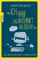 «Ich habe das Internet gelöscht!»