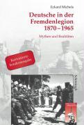 Deutsche in der Fremdenlegion 1870 - 1965. Sonderausgabe