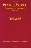 Platon Werke. Übersetzung und Kommentar / V 1 Theages