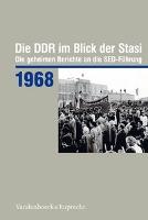 Die DDR im Blick der Stasi. 1968