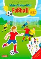 Meine Sticker-Welt: Fußball: über 350 Sticker