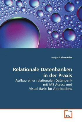 Relationale Datenbanken in der Praxis