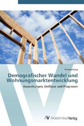 Demografischer Wandel und Wohnungsmarktentwicklung