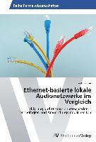 Ethernet-basierte lokale Audionetzwerke im Vergleich