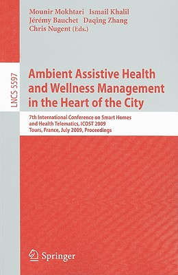 Ambient Assistive Health and Wellness Management in the Heart of the City