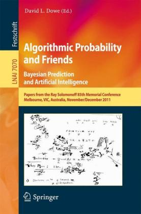 Algorithmic Probability and Friends. Bayesian Prediction and Artificial Intelligence