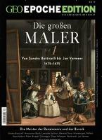 GEO Epoche Edition 17/2018. Die großen Maler 1475-1675 (Teil 1)