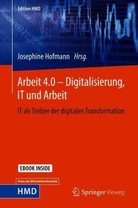 Arbeit 4.0 - Digitalisierung, It Und Arbeit