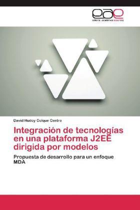 Integracion de Tecnologias En Una Plataforma J2ee Dirigida P