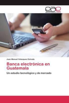 Banca electrónica en Guatemala