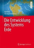 Die Entwicklung des Systems Erde