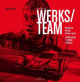 Porsche Works Team