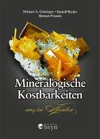 Mineralogische Kostbarkeiten aus/in Kärnten