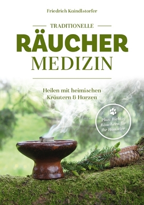 Traditionelle Räuchermedizin