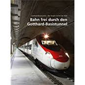 Bahn frei durch den Gotthard-Basistunnel
