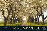 Traumwege 2018. PhotoArt Panorama Kalender