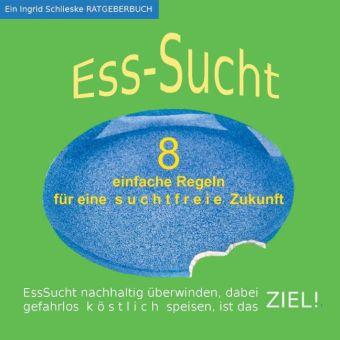 EssSucht - 8 einfache Regeln