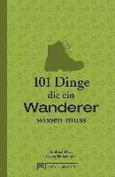 101 Dinge, die ein Wanderer wissen muss