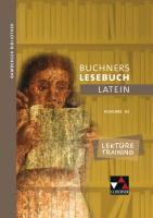 Lektüretraining zu Buchners Lesebuch A 2