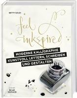 Moderne Kalligraphie - Kunstvoll lettern, schreiben und gestalten