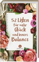 52 Listen für mehr Glück und innere Balance