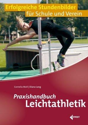 Praxishandbuch Leichtathletik