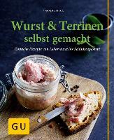 Wurst & Terrinen selbst gemacht