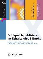 Erfolgreich publizieren im Zeitalter des E-Books